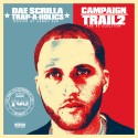 Dae $crilla - Campaign Trail Pt. 2: The Re-Election (Hosted By Kenny Red) mixtape cover art