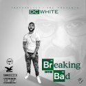 DC White - Breaking Bad Edition mixtape cover art