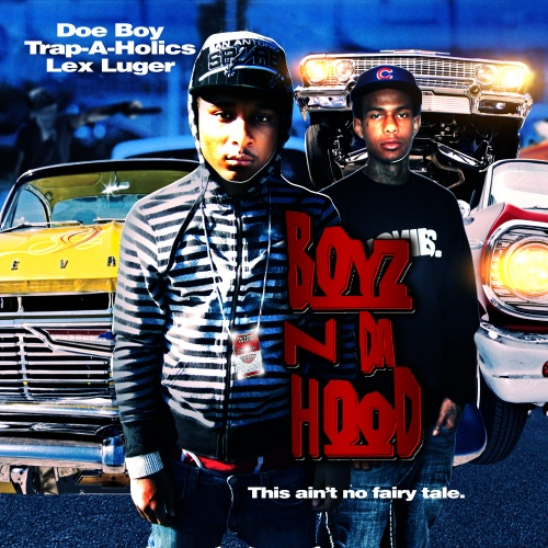 Doe Boy & Lex Luger – Boyz N Da Hood [Mixtape]