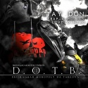 Tay Don - D.O.T.B. 3 (Brick Squad Monopoly Da Takeova) mixtape cover art