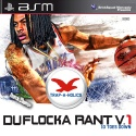 Waka Flocka Flame - DuFlocka Rant (10 Toes Down) mixtape cover art
