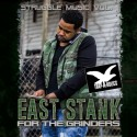 East Stank - Struggle Music mixtape cover art