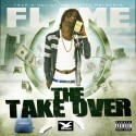 Flame - The Takeover mixtape cover art