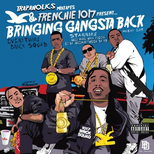 Frenchie – Bringing Gangsta Back [Mixtape]