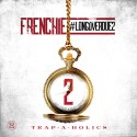 Frenchie - Long Over Due 2 mixtape cover art