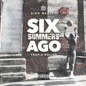 Gino Marley - Six Summers Ago mixtape cover art