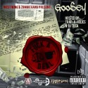 Goosey - F*ck A Deal mixtape cover art