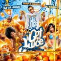 OJ Da Juice - I Got The Juice mixtape cover art