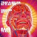 Chopper City - Hard To Kill mixtape cover art