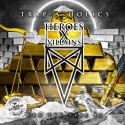 Heroes X Villians - Run The Trap EP mixtape cover art