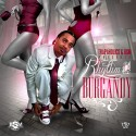 Ice Burgandy - Rhythm & Burgandy mixtape cover art