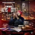 J Mike - Keys 2 The City mixtape cover art