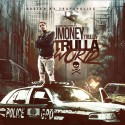 J Money Trulla - Trulla World mixtape cover art