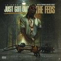 Jr. Boss - Just Got Out The Feds mixtape cover art