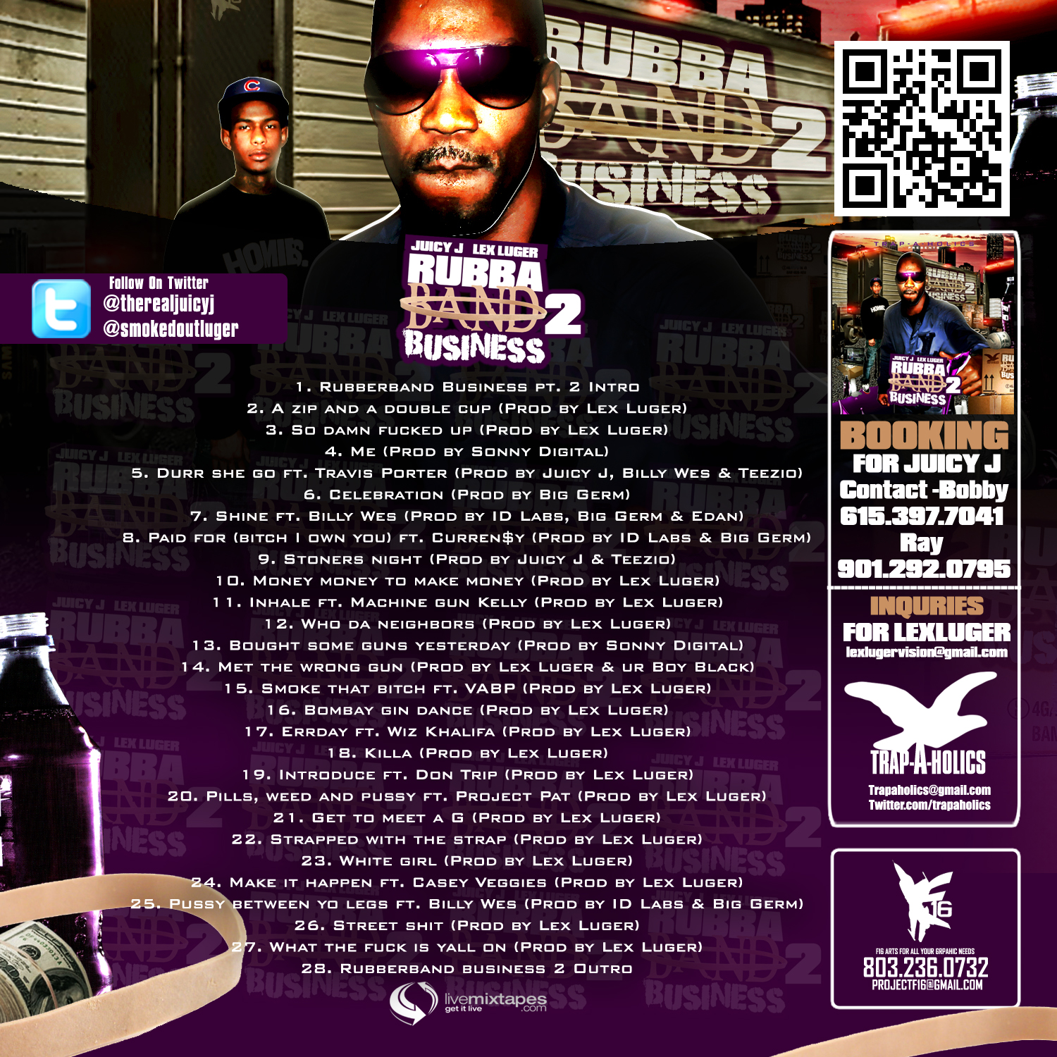 Juicy J & Lex Luger - Rubba Band Business 2 - Trap-A-Holics