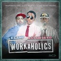 K-Camp & Sy Ari Da Kid - Work A Holics mixtape cover art