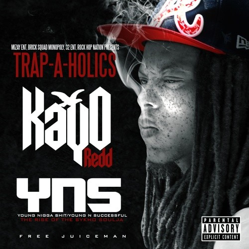 KayO Redd x Trap-A-Holics – YNS (The Rise Of The Sykho Soulja)