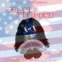 Ken Frank - Frank4President mixtape cover art