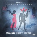 Kickstand - Dirty Dancer mixtape cover art