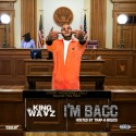 King Wayz - I'm Bacc mixtape cover art