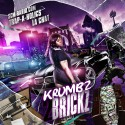 La Chat - Krumbz 2 Brickz mixtape cover art