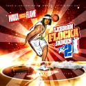 Lebron Flocka James 2 mixtape cover art