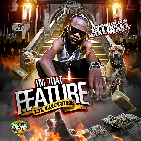 Lil Chuckee – I'm That Feature [Mixtape]