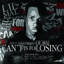 Lil Mal - Can't Win For Losing mixtape cover art
