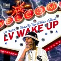 Lit Soxx - The LV Wake Up mixtape cover art