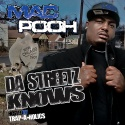 Mac Pooh - Da Streetz Knows mixtape cover art