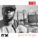 Mark B - Fresh Out Da FEDs mixtape cover art