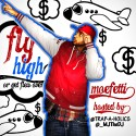 Moefetti - Fly High Or Get Flew Over mixtape cover art