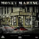 Money Making (The Movie) mixtape cover art