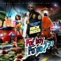 Rick Ross - Poe Boy or Po Po? mixtape cover art