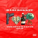 Rari Rokket - #FLiP: For Love iN Paper mixtape cover art