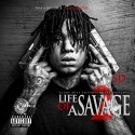 SD - Life Of A Savage 2 mixtape cover art
