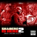 Shabere - Shabere Is Here 2 mixtape cover art