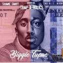 Shake Smiff - Biggie Tupac mixtape cover art