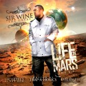 Sir Wine - Life On Mars mixtape cover art