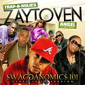 Zaytoven - Swagganomics 101 (Class Is In Session) mixtape cover art