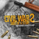 Sy Ari Da Kid & Dae Dae - Civil War 2 (2 Sides Of A Story) mixtape cover art