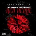 T-Dot Jackson & Chris P Kushman - Red Beryl mixtape cover art