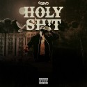 ThaXGawd - Holy Sh!t mixtape cover art