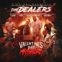 The Dealers (Valentines Day Massacre) mixtape cover art