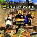 Trap Music: Border Wars 2 (Kilo Lingo Edition) mixtape cover art