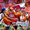 Trap Music: Playoffs Edition (Hosted By Bo Deal) mixtape cover art