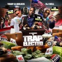 Trap Elected mixtape cover art