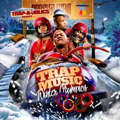 Trap Music (Winter Olympics) Mixtape