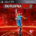 Waka Flocka Flame - DuFlocka Rant 2 mixtape cover art