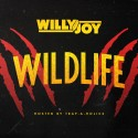 Willy Joy - WildLife mixtape cover art